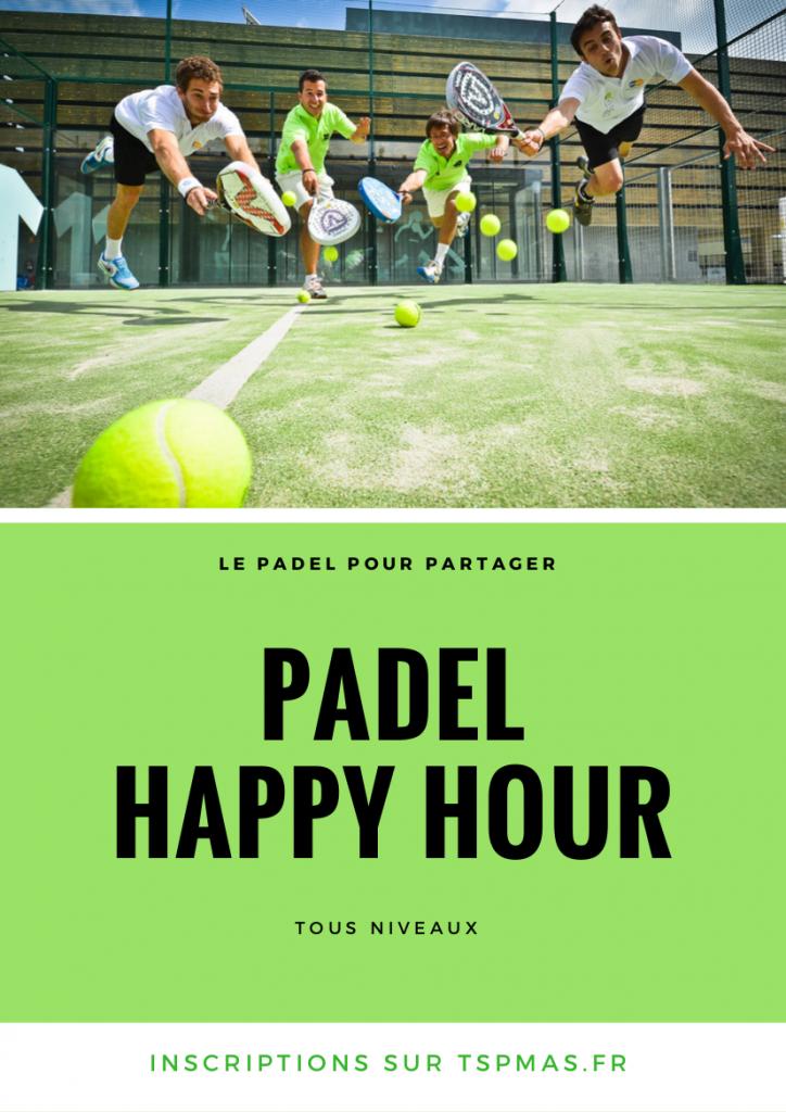 Animation Padel Perpignan Happy Hour ETE 2017